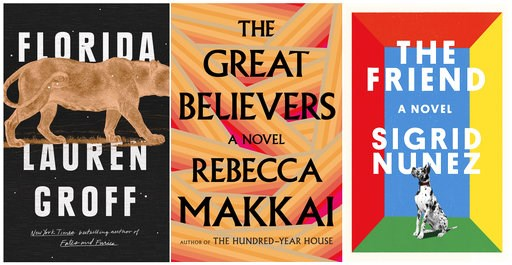 "(Riverheas Books/Viking via AP). This combination photo of book cover images shows ""Florida,"" written by Lauren Groff, ""The Great Believers"" by Rebecca Makkai and ""The Friend,"" by Sigrid Nunez. The novels are three of the five fiction finalists for the..."