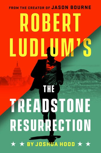 "(Putnam via AP). This cover image released by Putnam shows ""Robert Ludlum's The Treadstone Resurrection,"" by Joshua Hood, coming out Sept. 17. Putnam announced Wednesday, April 17, 2019, that it had a four-book deal with the late author's estate for tw..."