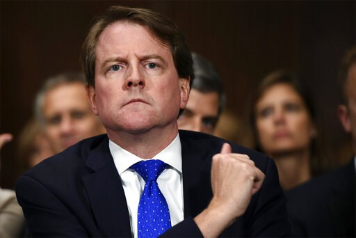 (Saul Loeb/Pool Photo via AP, File). FILE - In this Sept. 27, 2018, file photo, White House counsel Don McGahn listens as Supreme court nominee Brett Kavanaugh testifies before the Senate Judiciary Committee on Capitol Hill in Washington. Rep. Jerrold ...
