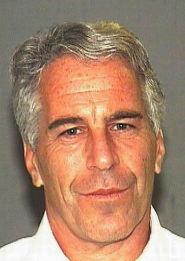 (AP Photo/Palm Beach Sheriff's Office, File). FILE - This July 27, 2006 arrest file photo made available by the Palm Beach, Fla., Sheriff's Office shows Jeffrey Epstein. Epstein, a wealthy financier and convicted sex offender, has been arrested in New ...
